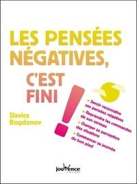 Slavica Bogdanov - Les pensées négatives, c'est fini !.