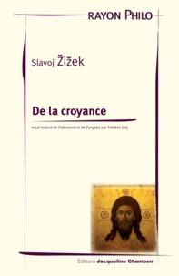 Slavoj Zizek - De la croyance.