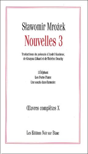 Slawomir Mrozek - Nouvelles - Volume 3, L'éléphant ; Les porte-plume ; Une souris dans l'armoire.