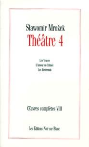 Slawomir Mrozek - Théâtre - Volume 4, Les Veuves ; L'amour en Crimée ; Les Révérends.