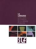 SLF - La librairie - Guide 2009 du Syndicat de la Librairie Française.