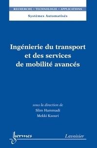 Slim Hammadi et Mekki Ksouri - Ingénierie du transport et des services de mobilité avancés.