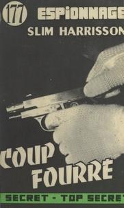 Slim Harrisson - Coup fourré !.