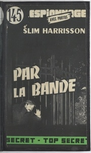 Slim Harrisson - Par la bande.