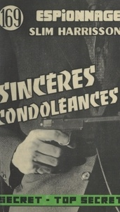 Slim Harrisson - Sincères condoléances.