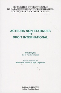 Slim Laghmani - Acteurs non étatiques et droit international.