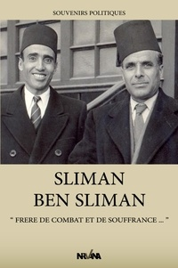 Souvenirs politiques- Frère de combat et de souffrances - Sliman Ben Sliman   Showmesound.org