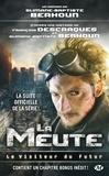 Slimane-Baptiste Berhoun et François Descraques - Le Visiteur du Futur  : La Meute - L'intégrale.