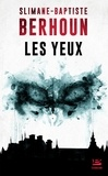 Slimane-Baptiste Berhoun - Les Yeux.
