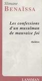 Slimane Benaïssa - Les confessions d'un musulman de mauvaise foi.