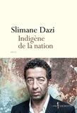 Slimane Dazi - Indigène de la nation.