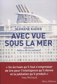 Slimane Kader - Avec vue sous la mer.