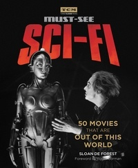 Sloan De Forest et Roger Corman - Must-See Sci-fi - 50 Movies That Are Out of This World.