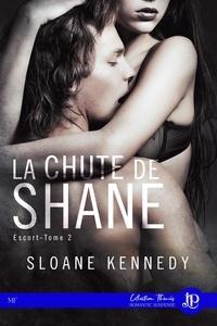 Sloane Kennedy et Lorraine COCQUELIN - La chute de Shane - Escort #2.