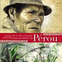 Slovia Roginski - De la ville à la jungle, une aventure au Pérou.