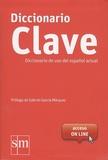 SM Ediciones - Diccionario Clave - Diccionario de uso del espanol actual + accès online.