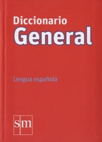 SM Ediciones - Diccionario general.