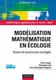SMAI et Pierre Auger - Modélisation mathématique en écologie - Cours et exercices corrigés.