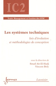 Smaïl Aït-El-Hadj et Vincent Boly - Les systèmes techniques - Lois d'évolution et méthodologies de conception.