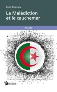 Smaïl Boukhalfa - La malédiction et le cauchemar.