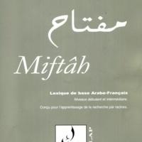 Miftâh - Lexique pratique de base Arabe-Français et Français-Arabe.pdf