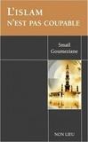 Smaïl Goumeziane - L'Islam n'est pas coupable.