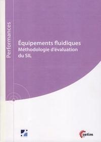 Équipements fluidiques- Méthodologie d' évaluation du SIL - Smaïn Bouazdi |