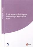 Smaïn Bouazdi et Benoît Duchazeaubeneix - Equipements fluidiques - Méthodologie d'évaluation du SIL.