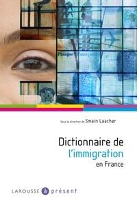 Smaïn Laacher - Dictionnaire de l'immigration en France.