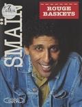 Smaïn et J. Bourguet - Rouge baskets.