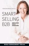 Smart Selling B2B - Köpfchen statt Hardcore.