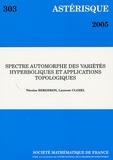 Nicolas Bergeron et Laurent Clozel - Astérisque N° 303, Novembre 200 : Spectre automorphe des variétés hyperboliques et applications topologiques.