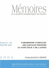 François Xavier Dehon - Mémoires de la SMF N° 98/2004 : Cobordisme complexe des espaces profinis et foncteur T de lannes.