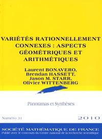 Laurent Bonavero et Brendan Hassett - Panoramas et synthèses N° 31 : Variétés rationnellement connexes : aspects géométriques et arithmétiques.