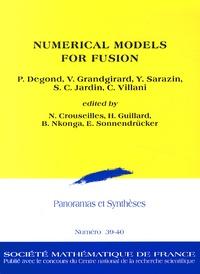 Nicolas Crouseilles et Hervé Guillard - Panoramas et synthèses N° 39-40 : Numerical Models for Fusion.