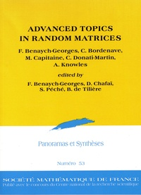 Florent Benaych-Georges et Charles Bordenave - Panoramas et synthèses N° 53 : Advanced topics in random matrices.