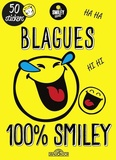 SmileyWorld - Blagues 100% smiley - Avec 50 stickers.