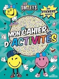 SmileyWorld - Mon cahier d'activités Les Smileys - Avec des stickers offerts.