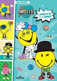 SmileyWorld - Une histoire... Les Smileys  : La Mascotte de l'année.