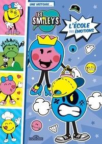 SmileyWorld - Une histoire... Les Smileys Tome 2 : L'école des émotions.