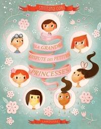 Smiljana Coh - La grande dispute des petites princesses.