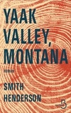 Smith Henderson - Yaak Valley, Montana.