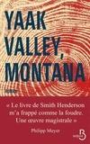 Smith Henderson - Yaak Valley, Montana.