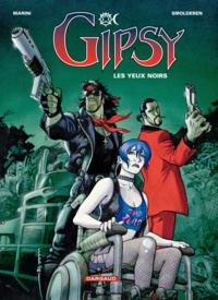 Smolderen et  Marini - Gipsy Tome 4 : Les yeux noirs.