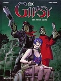 Smolderen et  Marini - Gipsy Tome 4 : Les yeux noirs.