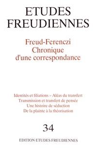 Conrad Stein - Etudes freudiennes N° 34, septembre 199 : Freud-Ferenczi - Chronique d'une correspondance.