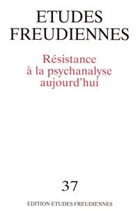 Conrad Stein - Etudes freudiennes N° 37, octobre 1996 : Résistance à la psychanalyse aujourd'hui.