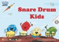 Snare Drum Kids (Mit Begleit-CD) - Eine pfiffige Drumming-Schule für Kinder im Vorschulalter..