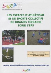 Les espaces dathlétisme et de sports collectifs de grands terrains pour lEPS - Exigences fonctionnelles des espaces pour lEPS et le sport scolaire au collège et au lycée.pdf