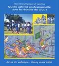 SNEP-FSU - Quelle activité professionnelle pour la réussite de tous ? - Education physique et sportive.